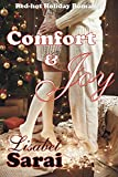 Comfort & Joy: Red-hot Holiday Romance (English Edition)